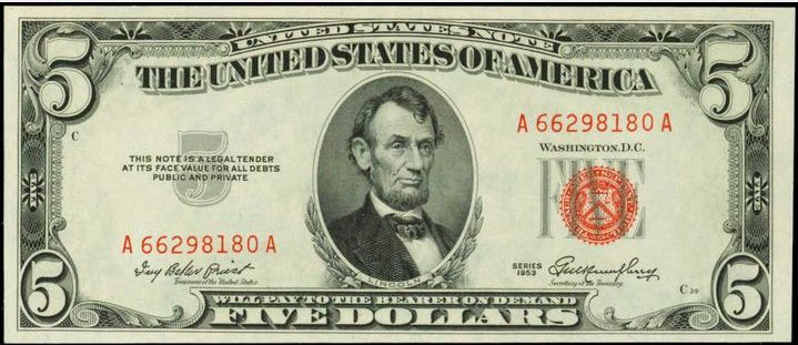 1953 Red Seal Five Dollar Bills